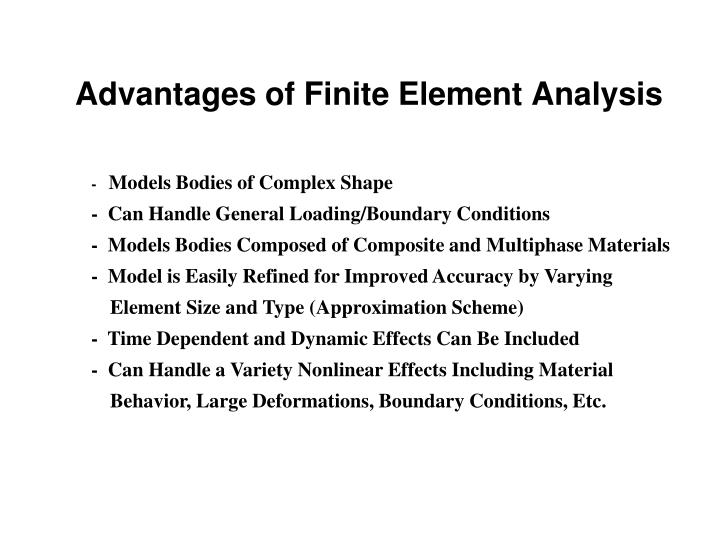 Advantages of Finite Element Analysis