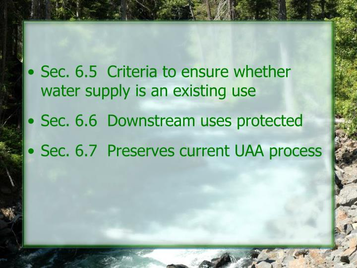 Sec. 6.5  Criteria to ensure whether water supply is an existing use