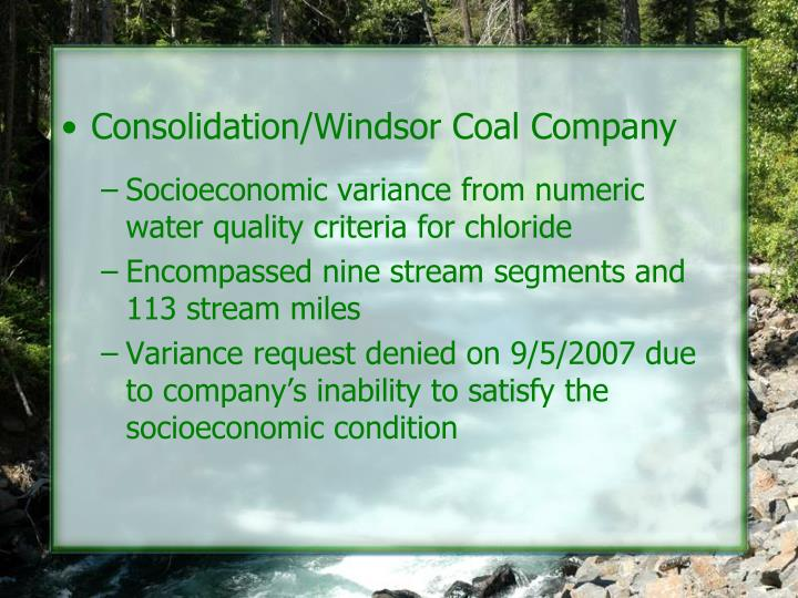 Consolidation/Windsor Coal Company