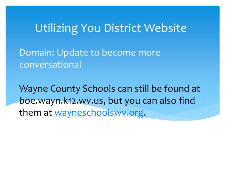 Utilizing You District Website