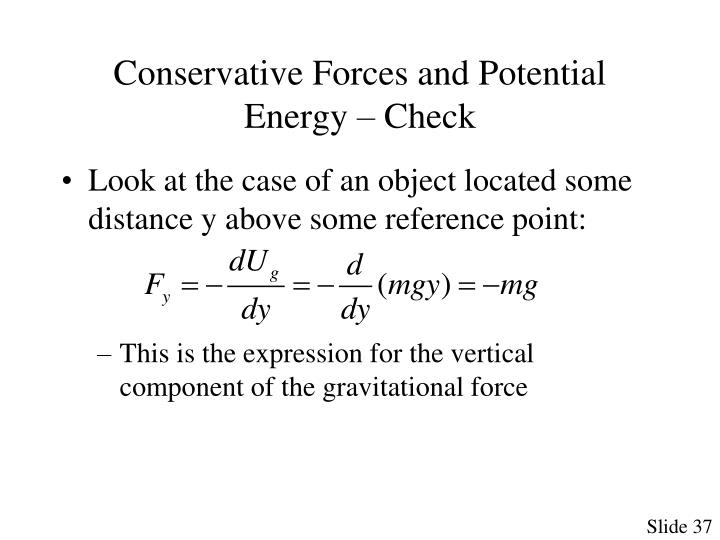 Conservative Forces and Potential Energy – Check