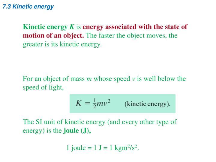 7.3 Kinetic energy
