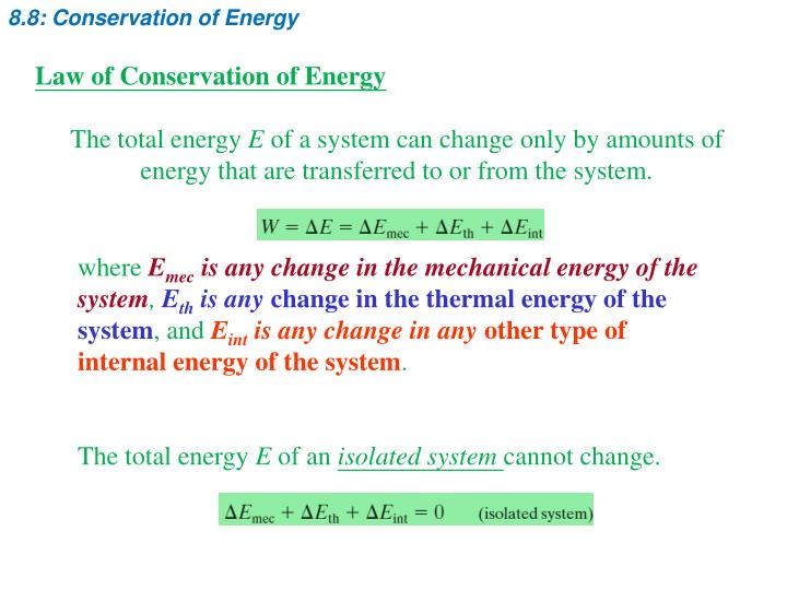 8.8: Conservation of Energy