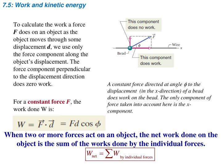 7.5: Work and kinetic energy