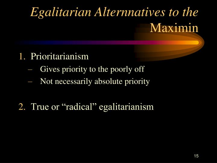 Egalitarian Alternnatives to the