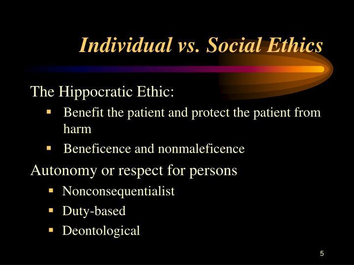 Individual vs. Social Ethics