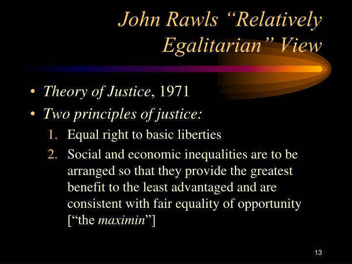 "John Rawls ""Relatively Egalitarian"" View"
