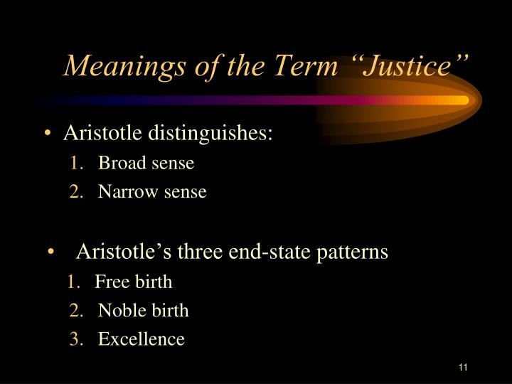 "Meanings of the Term ""Justice"""