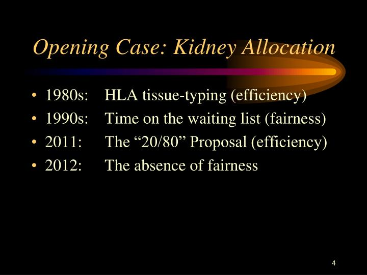 Opening Case: Kidney Allocation