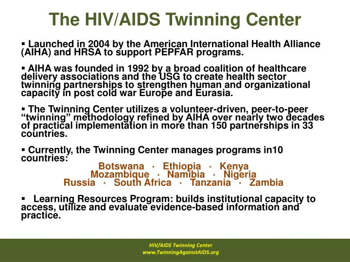 The HIV/AIDS Twinning Center