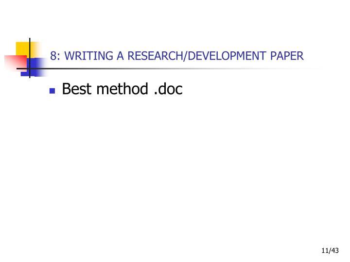 8: WRITING A RESEARCH/DEVELOPMENT PAPER