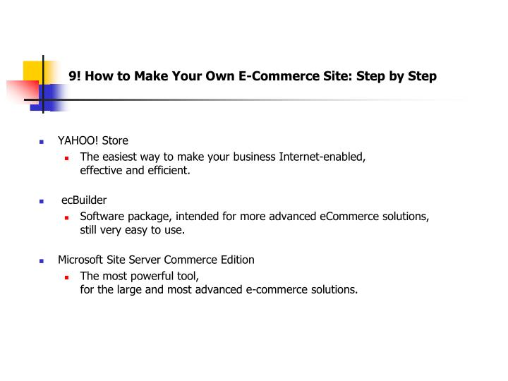 9! How to Make Your Own E-Commerce Site: Step by Step