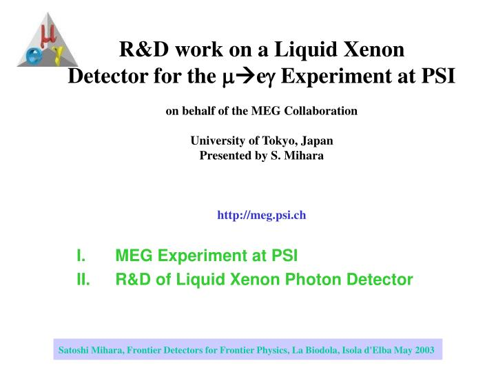 Meg experiment at psi r d of liquid xenon photon detector