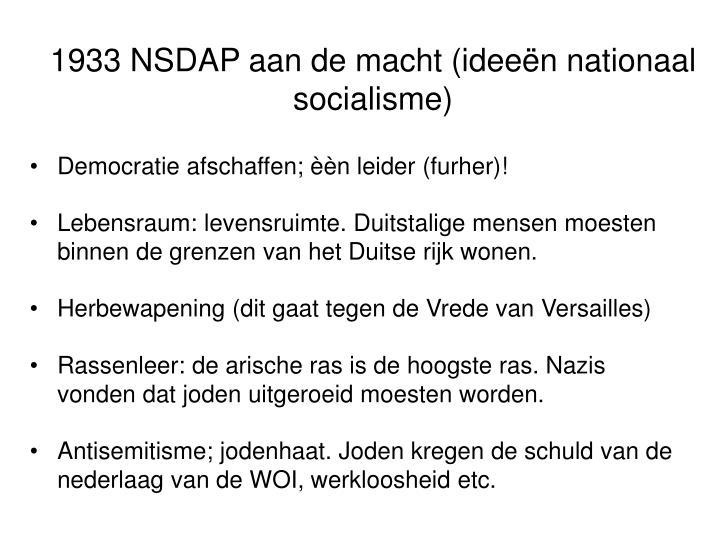 1933 NSDAP aan de macht (ideeën nationaal socialisme)