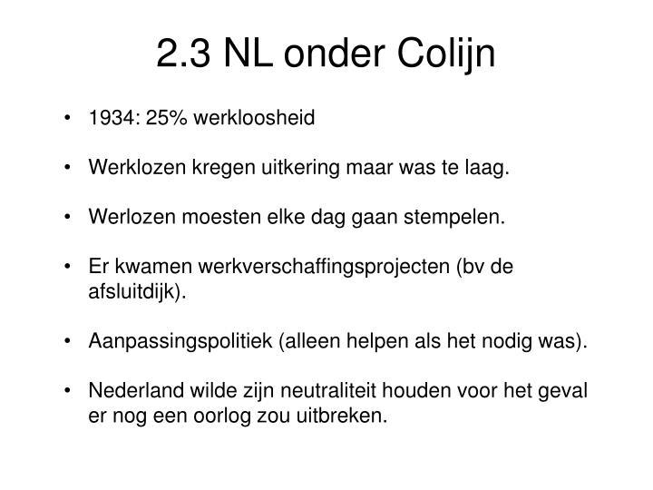 2.3 NL onder Colijn