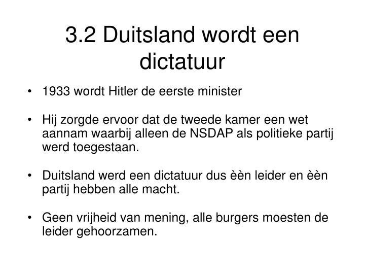 3.2 Duitsland wordt een dictatuur