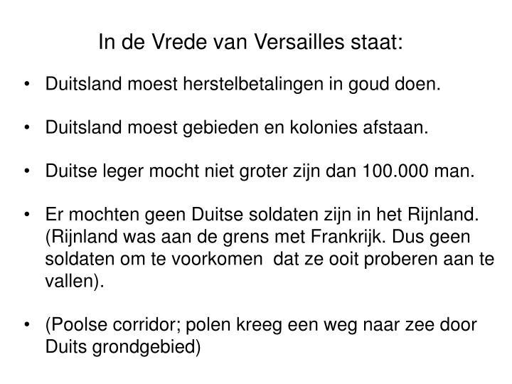 In de Vrede van Versailles staat: