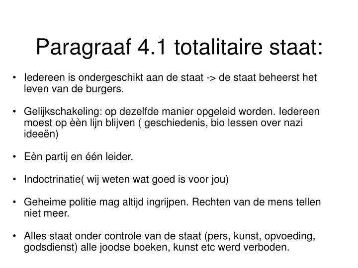 Paragraaf 4.1 totalitaire staat: