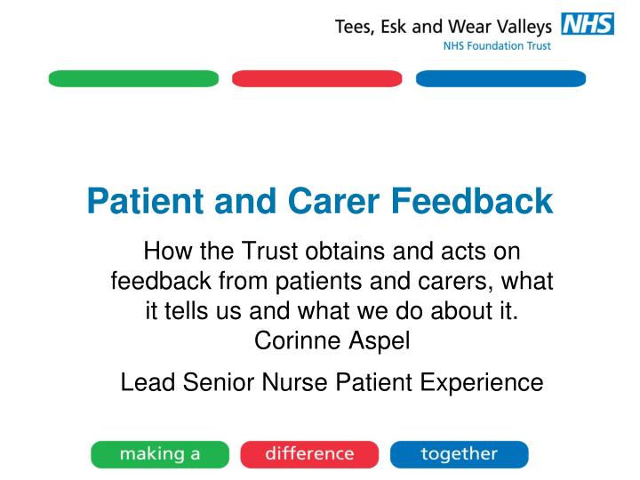 Patient and Carer Feedback
