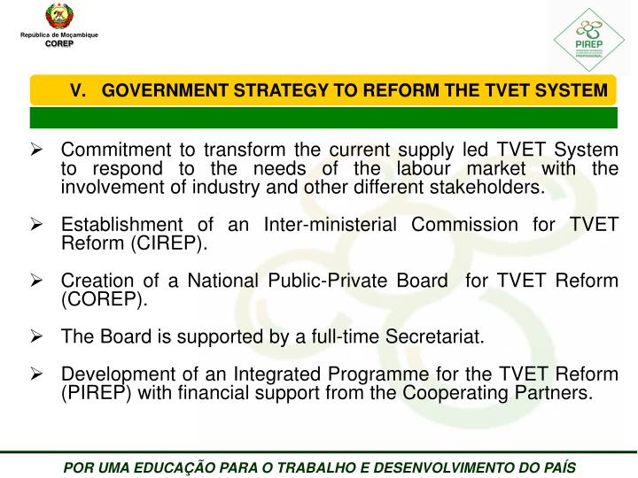 GOVERNMENT STRATEGY TO REFORM THE TVET SYSTEM