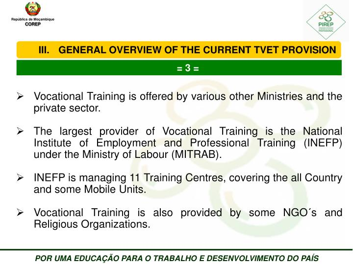 GENERAL OVERVIEW OF THE CURRENT TVET PROVISION