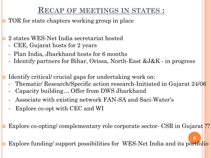 Recap of meetings in states :