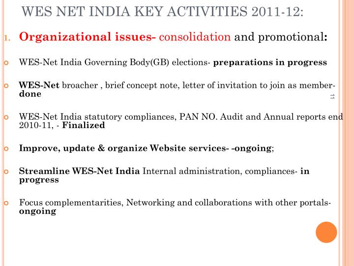 WES NET INDIA KEY ACTIVITIES 2011-12:
