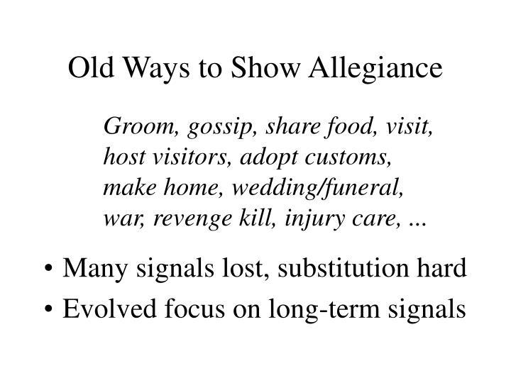 Old Ways to Show Allegiance