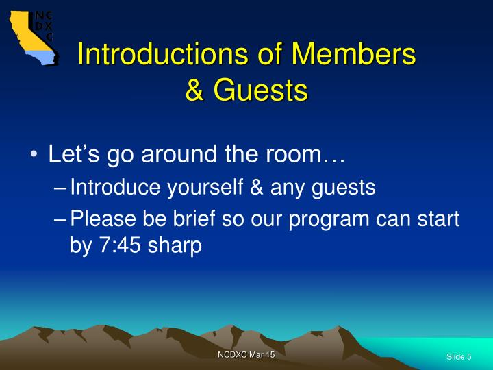 Introductions of Members & Guests