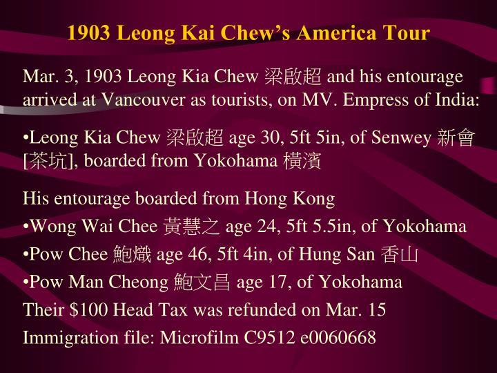 1903 Leong Kai Chew's America Tour