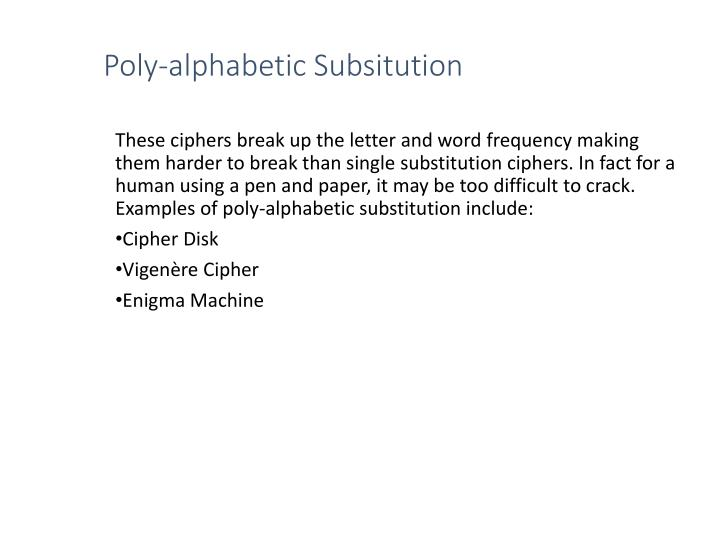 Poly-alphabetic Subsitution