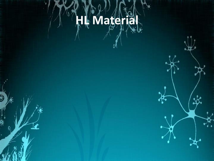 HL Material