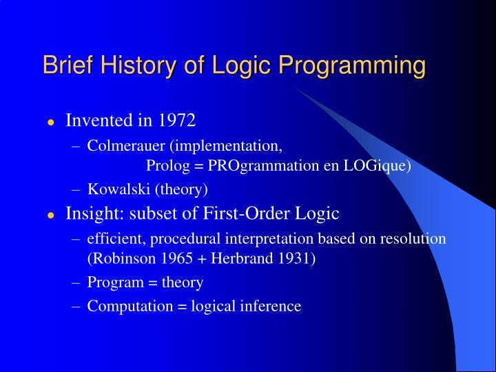 Brief History of Logic Programming