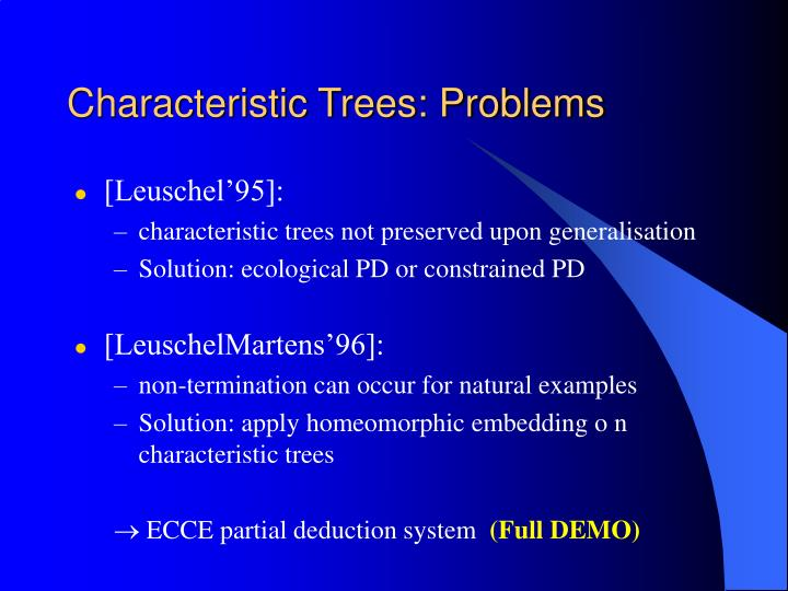 Characteristic Trees: Problems