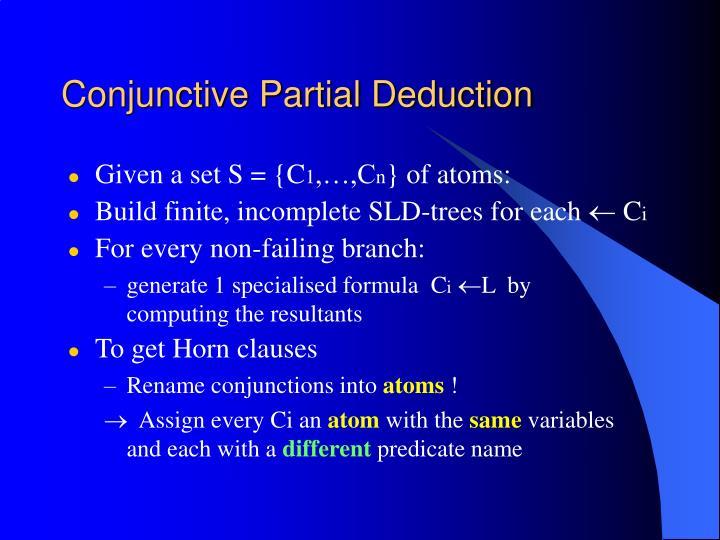 Conjunctive Partial Deduction