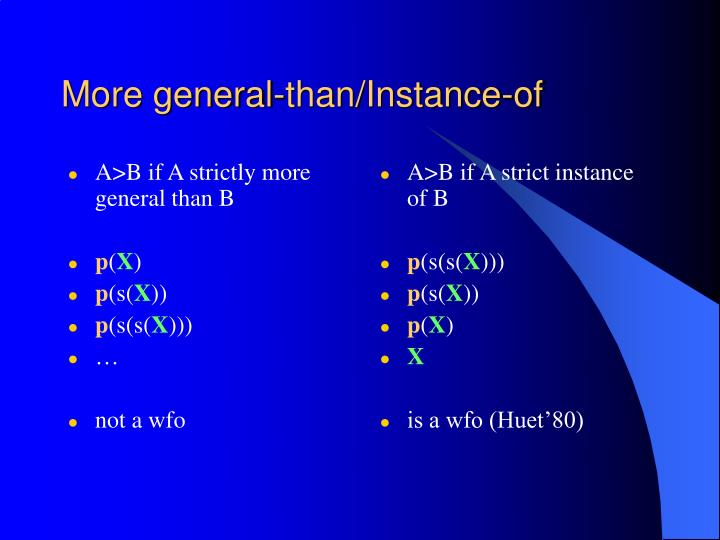A>B if A strictly more general than B