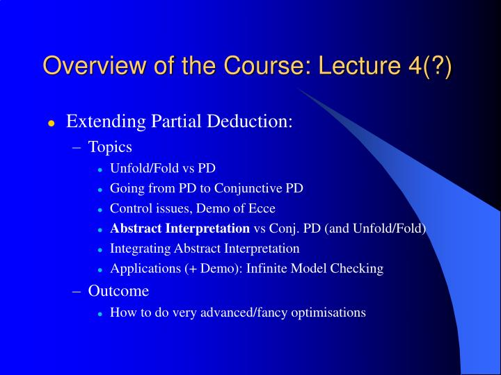 Overview of the Course: Lecture 4(?)