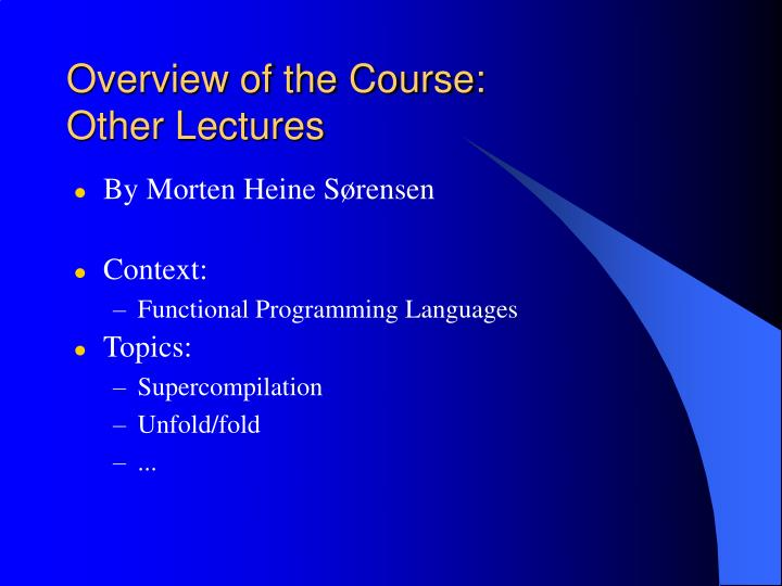 Overview of the Course:
