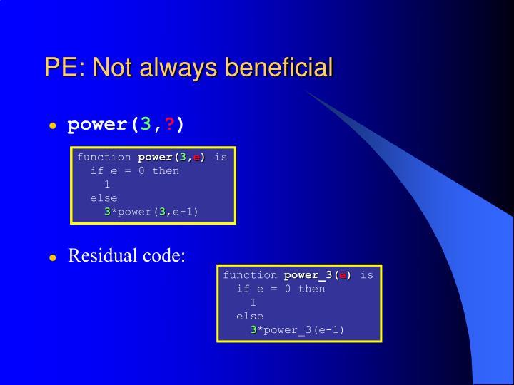 PE: Not always beneficial