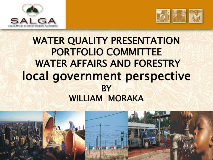WATER QUALITY PRESENTATION