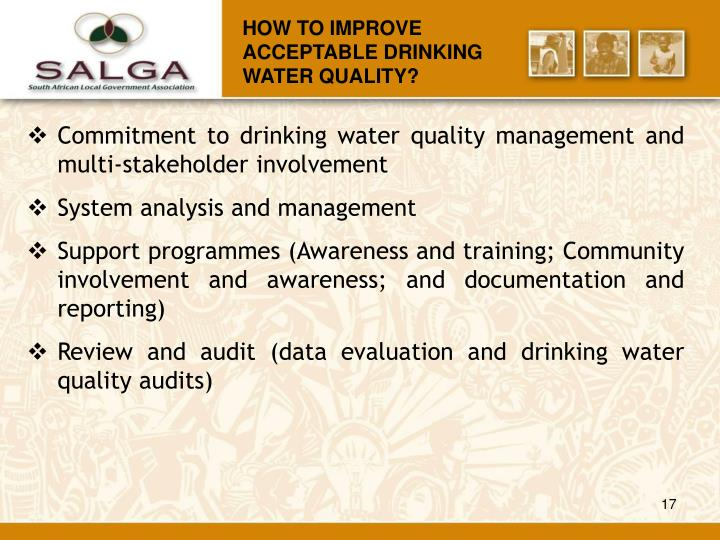HOW TO IMPROVE  ACCEPTABLE DRINKING WATER QUALITY?