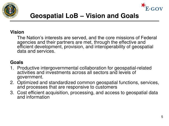 Geospatial LoB – Vision and Goals