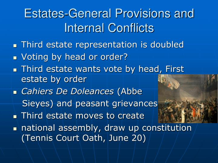 Estates-General Provisions and Internal Conflicts