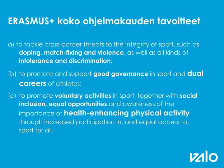 ERASMUS+ koko ohjelmakauden tavoitteet