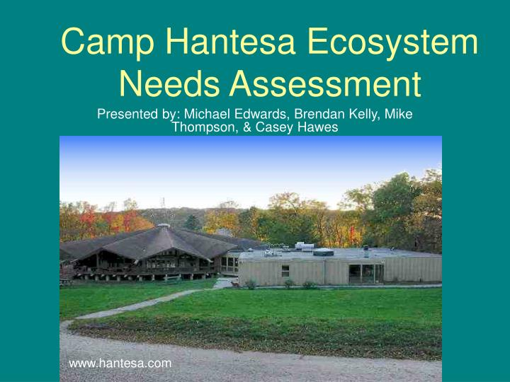 Camp hantesa ecosystem needs assessment