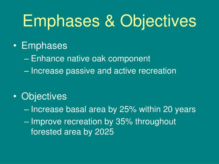 Emphases & Objectives