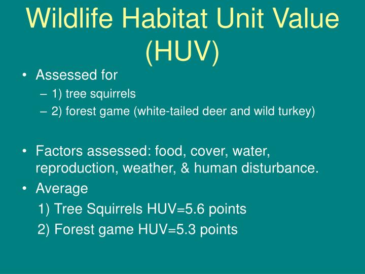 Wildlife Habitat Unit Value (HUV)