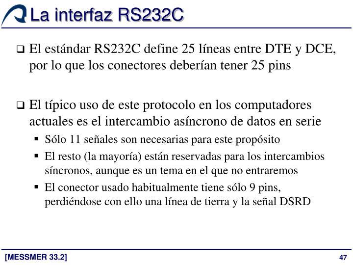 La interfaz RS232C
