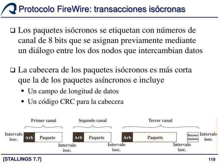 Protocolo FireWire: transacciones isócronas