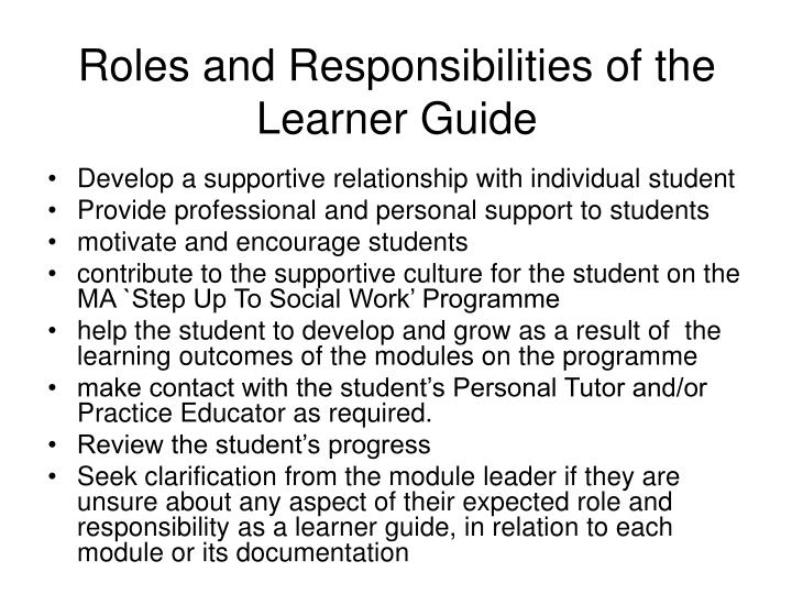 Roles and Responsibilities of the Learner Guide